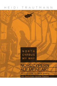 North Cyprus My Way / Nordzypern auf meine Art