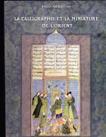 Book on Calligraphy and Minitaure Painting I bought in Armenia - Collection of Matenadaran